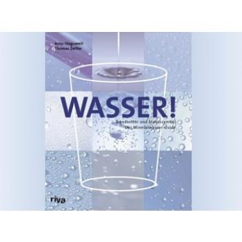 Wasser! - Das Buch, Zeitler&Steguweit